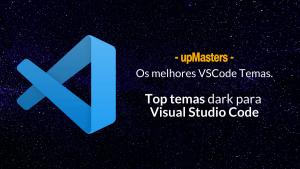 os melhores temas dark para visual studio code 300x169 - Os melhores temas dark para Visual Studio Code