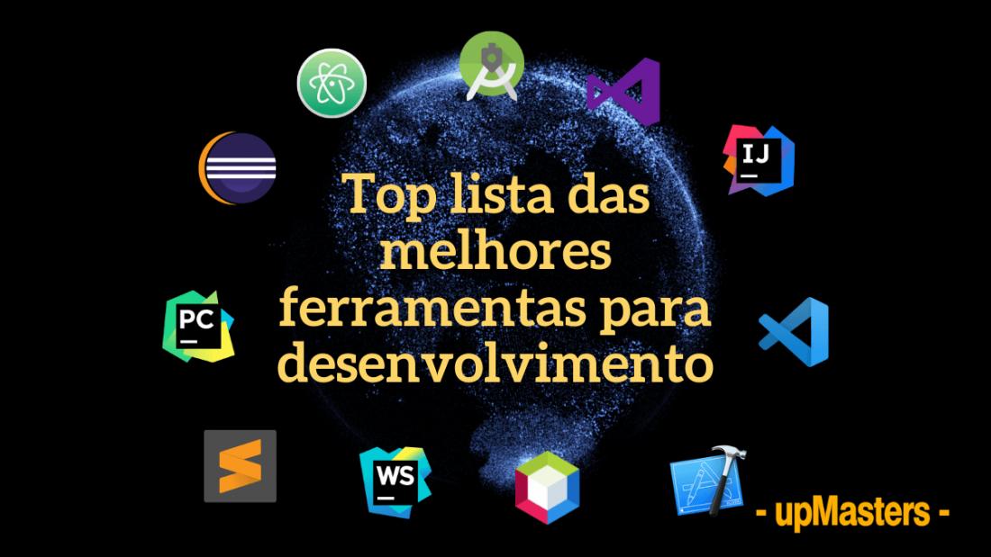 top lista das melhores ferramentas para desenvolvimento 1 1100x619 - Top 11 das melhores ferramentas utilizadas para desenvolvimento