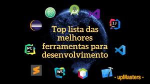 top lista das melhores ferramentas para desenvolvimento 1 300x169 - Top 11 das melhores ferramentas utilizadas para desenvolvimento
